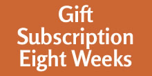 Gift Subscription - Eight Weeks